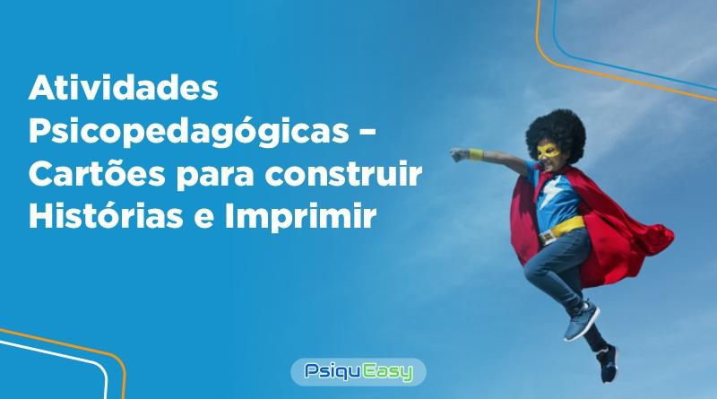 Atividades_Psicopedagógicas_–_Cartões_para_construir_Histórias_e_Imprimir