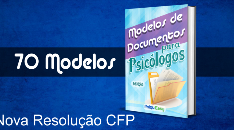 70 Modelos de Documentos para Psicólogos