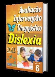 Capa Dislexia – Avaliação, Intervenção e Diagnóstico – Vol.06