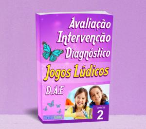 Jogos Lúdicos - Avaliação, Intervenção e Diagnóstico - Vol.02
