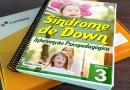Intervenção Psicopedagógica – Síndrome de Down Volume 03