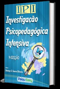 IPI – Investigação Psicopedagógica Intensiva