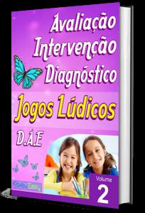 Jogos Lúdicos para DAE – Avaliação, Intervenção e Diagnóstico – Vol. 02