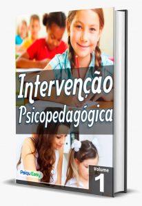 Intervenção Psicopedagógica – vol.01