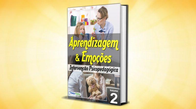 Intervenção Psicopedagógica - Emoções e Aprendizagem - Vol.02
