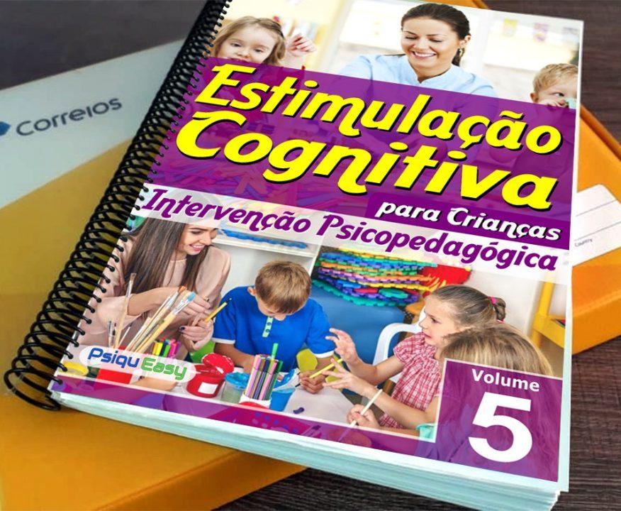 Estimulação Cognitiva para Crianças – Intervenção Psicopedagógica – vol.05 Impresso