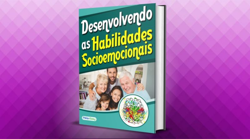 Desenvolvendo as Habilidades Socioemocionais