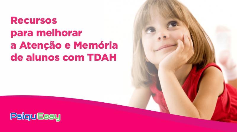 Recursos_para_melhorar_a_Atenção_e_Memória_de_alunos_com_TDAH