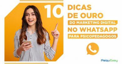 10_Dicas_de_Ouro_do_Marketing_Digital_no_WhatsApp_para_Psicopedagogos
