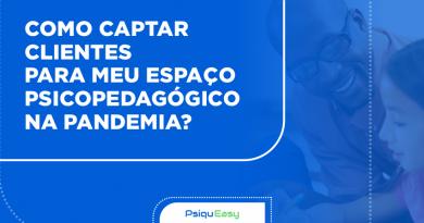 Capa_do_Blog_-_Como_Captar_Clientes_na_Pandemia_(Psicopedagogia)_ATUALIZADO