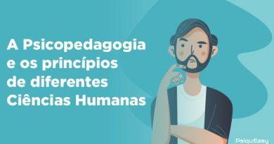 A_Psicopedagogia_e_os_princípios_de_diferentes_Ciências_Humanas