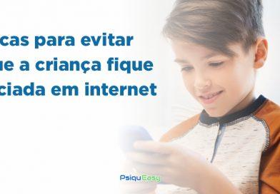 Dicas para evitar que a criança fique viciada em internet