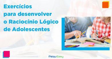 Exercícios para desenvolver o Raciocínio Lógico de Adolescentes