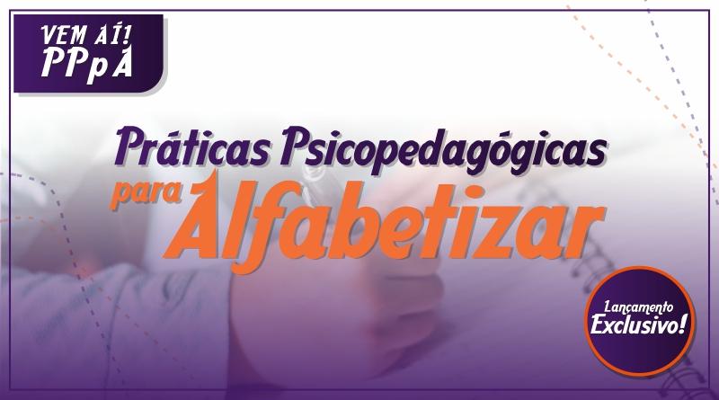 PPpA_-_Práticas_Psicopedagógicas_para_Alfabetizar