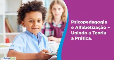 Psicopedagogia e Alfabetização – Unindo Teoria e Prática